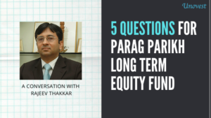 5 QUESTIONS FOR PARAG PARIKH LONG TERM EQUITY FUND